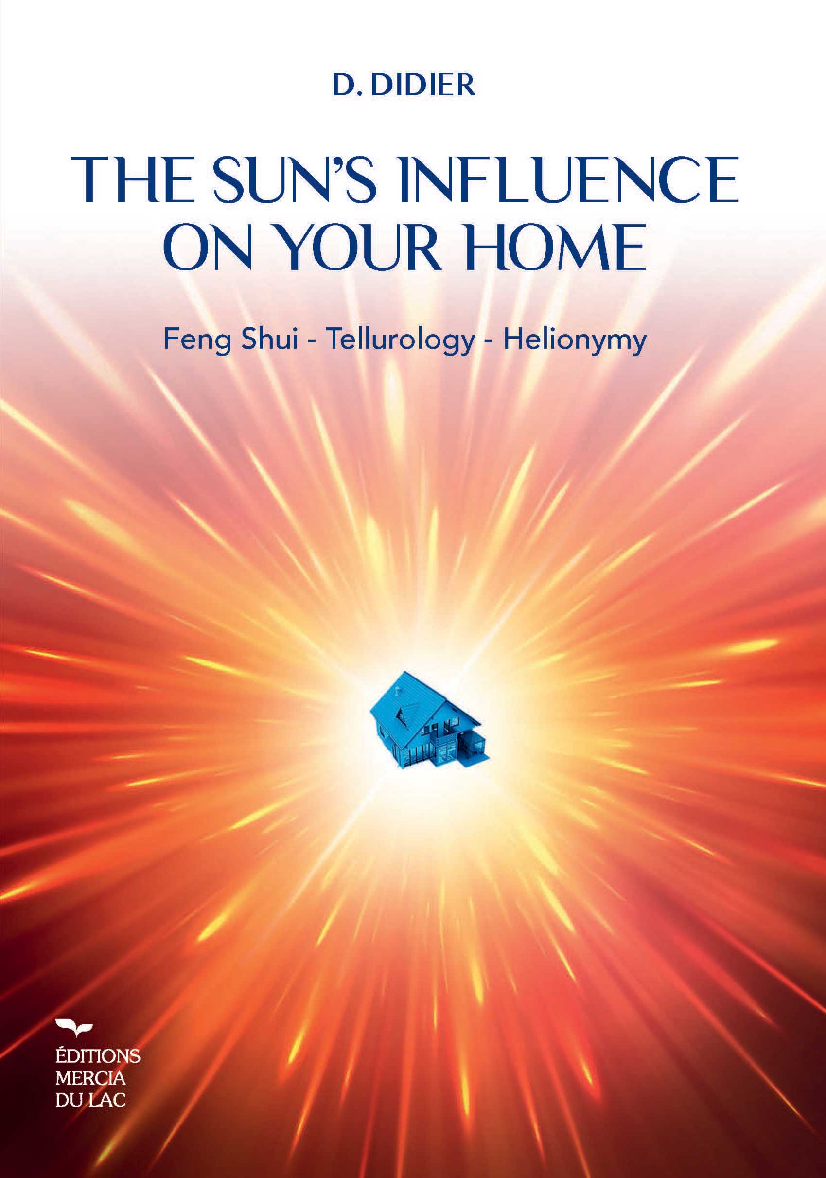 This Feng Shui for the Present Time provides contemporary insight into how to design one's home thanks to Tellurology and Helionymy.